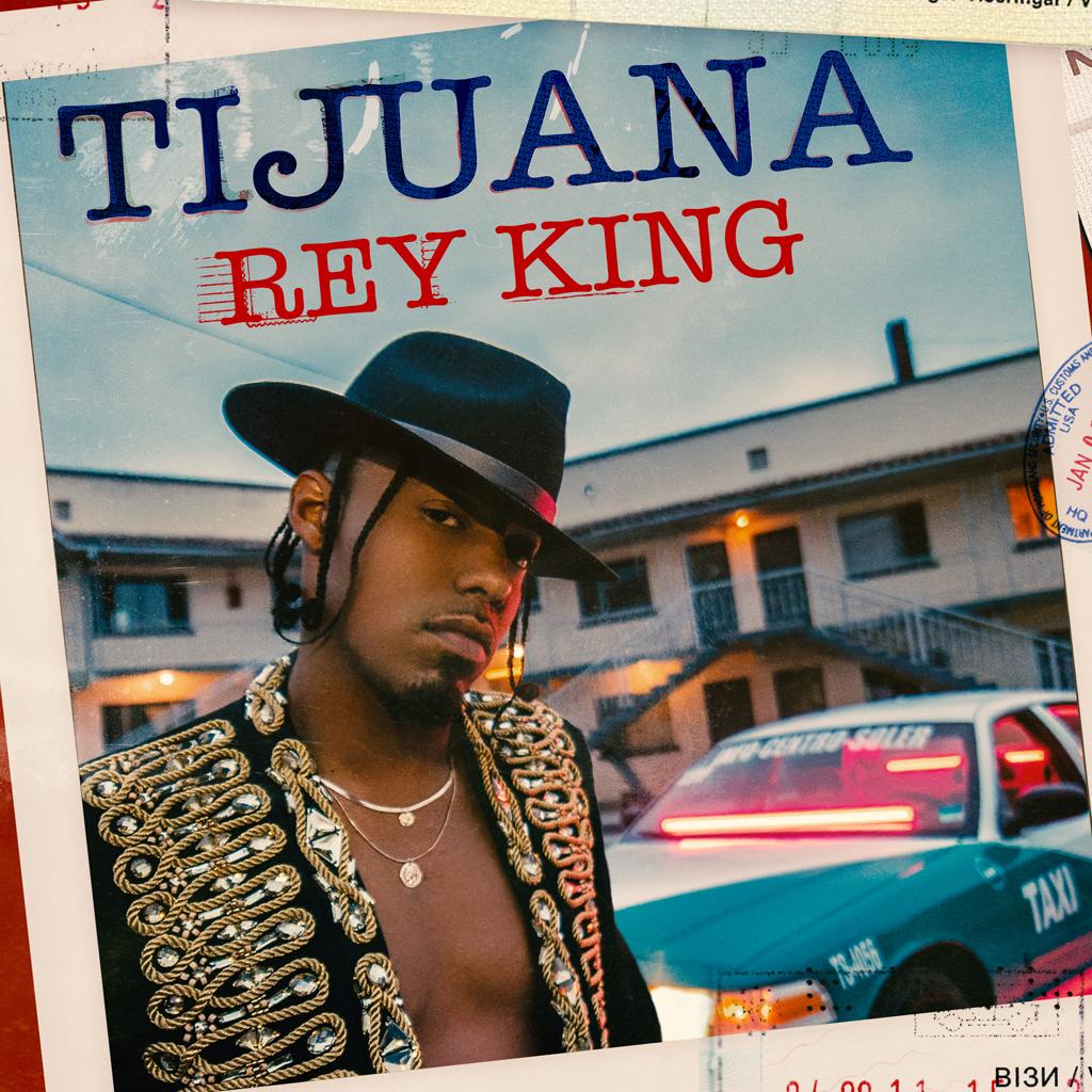 Rey King – Tijuana